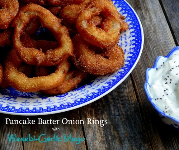 Pancake Batter Onion Rings with Wasabi Garlic Mayo Tastes awesome