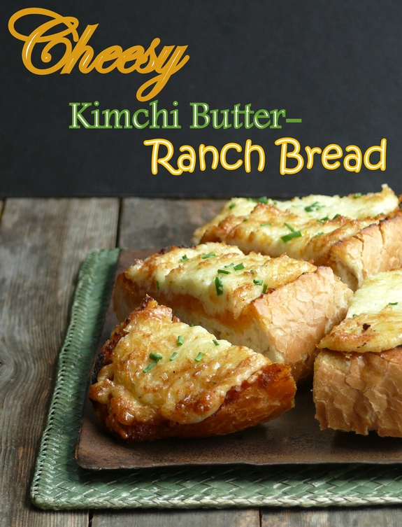 Cheesy Kimchi Butter Ranch Bread the most amazing flavored bread