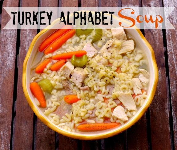 Turkey Alpabet Soup perfect for Thanksgiving Leftovers