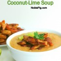 Noble-Pig-Crispy-Chicken-Coconut-Lime-Soup-perfect-dinner