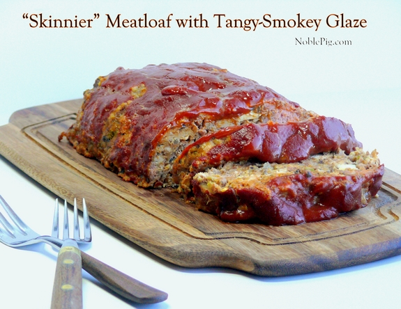 Noble Pigs Skinnier Meatloaf with Tangy Smokey Glaze