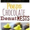 Peeps Chocolate Donut Nests
