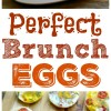 Perfect Brunch Eggs