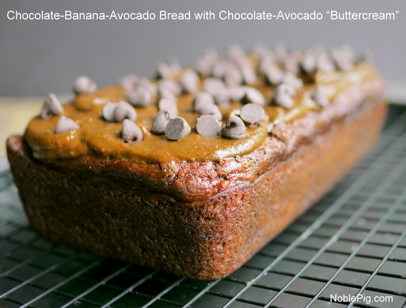 Chocolate Banana Avocado Bread with Chocolate Avocado Buttercream Noble Pig