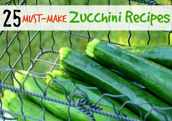 25 Must Make Zucchini Recipes Noble Pig