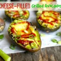 Cheese-Filled-Grilled-Avocados-from-Noble-Pig-11