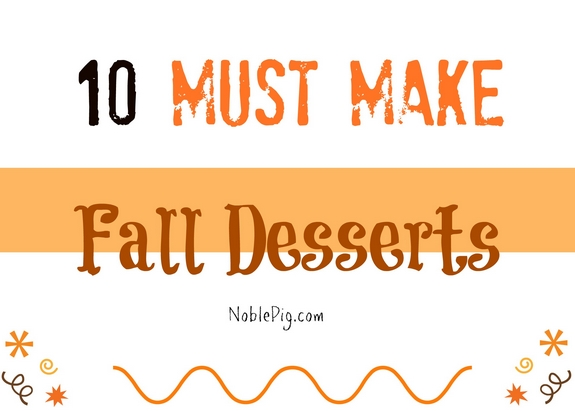 10 Must Make Fall Desserts Graphic