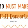10 Must Make Fall Desserts