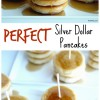 Perfect Silver Dollar Pancakes
