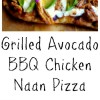 Grilled Avocado-Barbecue Chicken Naan Pizza