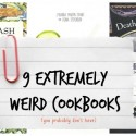 9-Extremely-Weird-Cookbooks-you-probably-dont-have