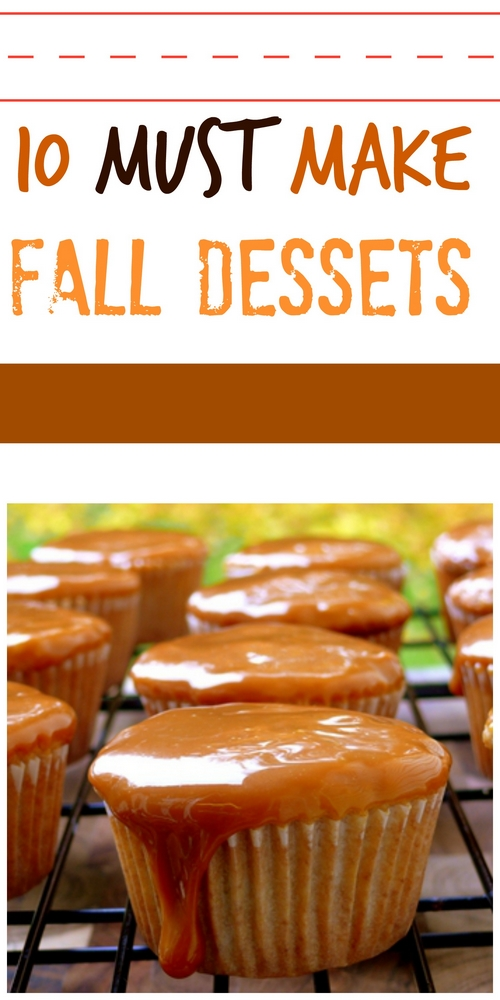 10 Must Make Fall Desserts Pin Collage