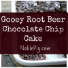 Gooey Root Beer Chocolate Chip Cake