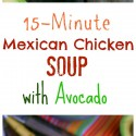 15-Minute-Mexican-Chicken-Soup-with-Avocado