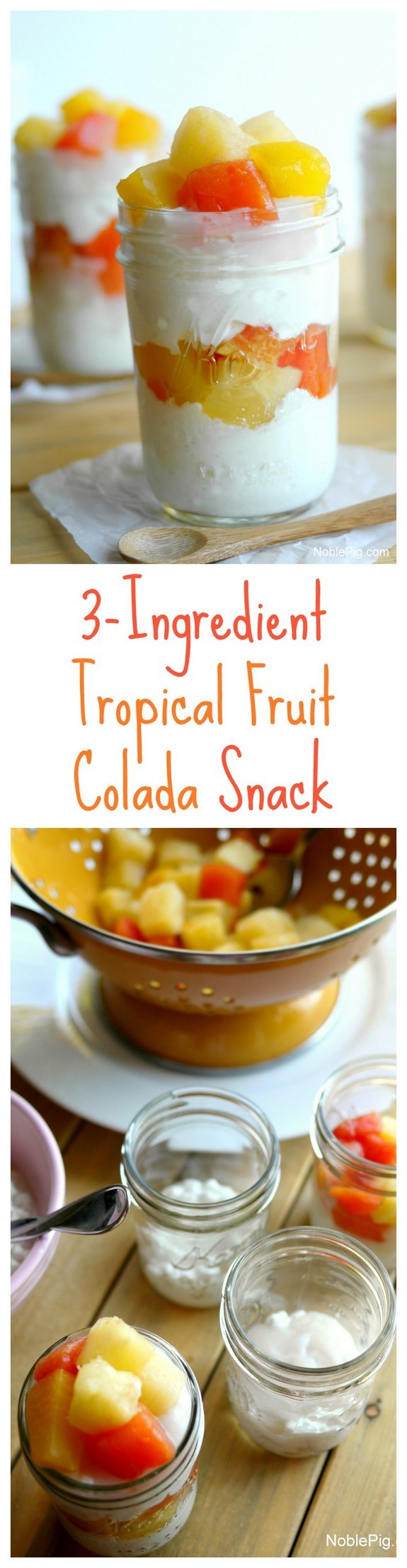 3 Ingredient Tropical Friut Colada Snack sometimes deliciosness is easy
