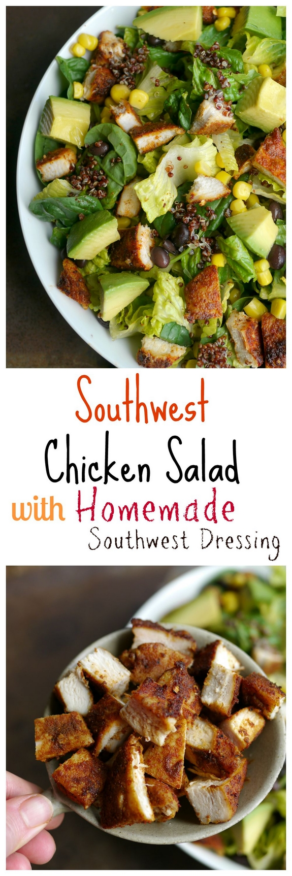Southwest Chicken Salad with Homemade Southwest Dressing so delicious