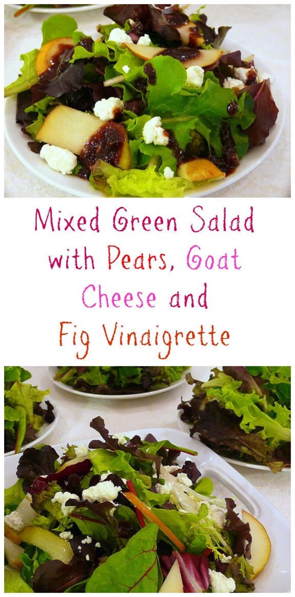 Mixed Green Salad with Pears Goat Cheese and Fig Vinaigrette the perfect salad for the holidays or anytime