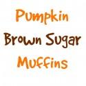 Pumpkin-Brown-Sugar-Muffins