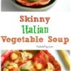 How to Make Skinny Italian Vegetable Soup