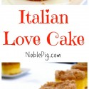 Italian-Love-Cake-make-it-for-someone-you-adore.