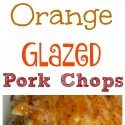 Orange-Glazed-Pork-Chops-for-the-win