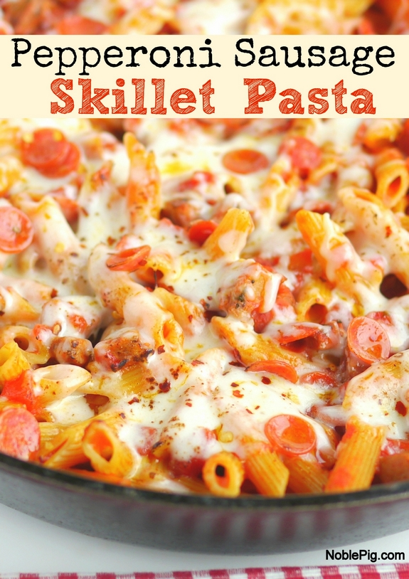 Pepperoni Sausage Skillet Pasta for a perfect comfort food weeknight dinner