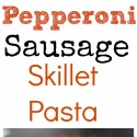 Pepperoni-Sausage-Skillet-Pasta-is-comfort-food-at-its-best.-Enjoy-this-easy-weeknight-meal-with-the-family.