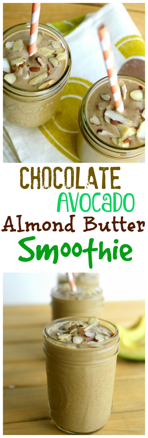 Chocolate Avocado Almond Butter Smoothie