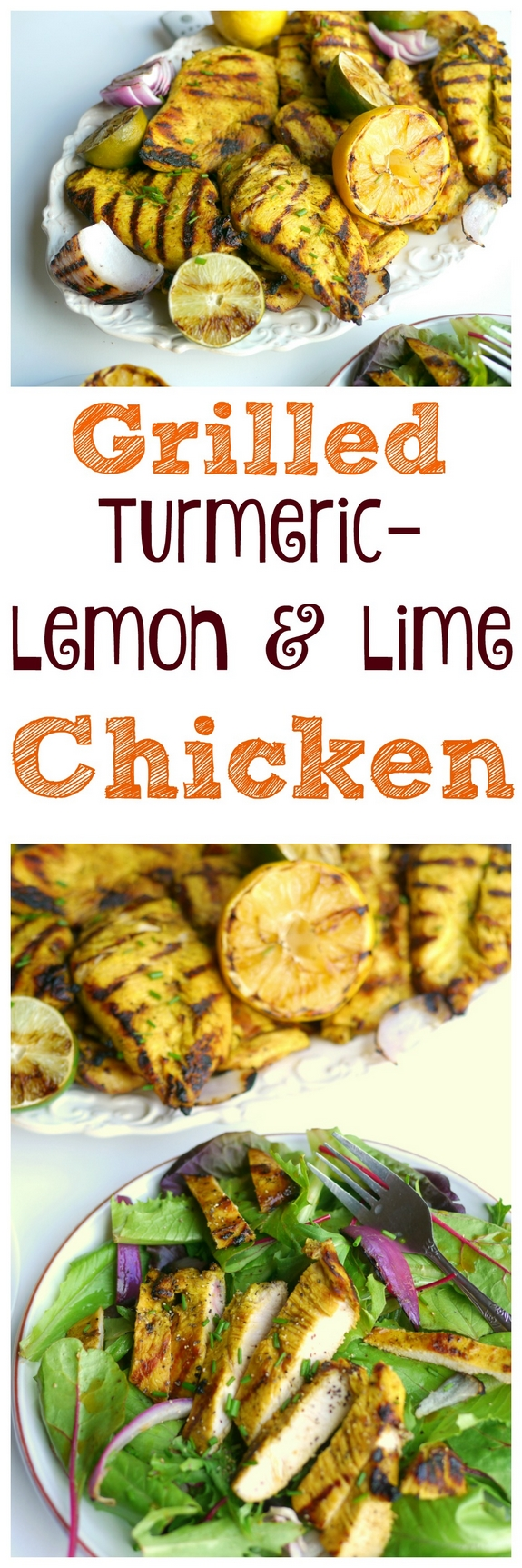 Grilled Turmeric Lemon and Lime Chicken