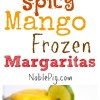 Spicy Mango Frozen Margaritas