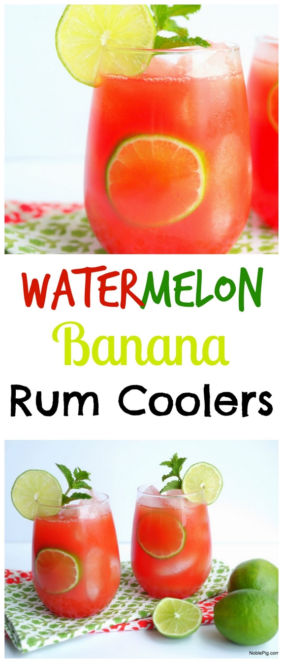 Watermelon Banana Rum Coolers Collage