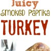 The Juiciest Smoked Paprika Turkey