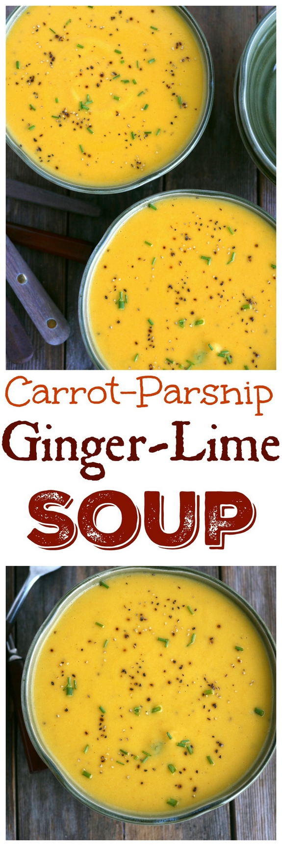 Carrot Parsnip Ginger Lime Soup