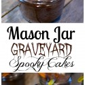 Mason-Jar-Graveyard-Spooky-Cakes