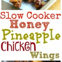 Slow-Cooker-Honey-Pineapple-Chicken-Wings