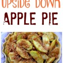 Upside-Down-Apple-Pie-is-for-the-pie-crust-challenged.-Just-flip-it-over-and-you-have-a-beautiful-gooey-pie.