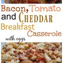 Bacon-Tomato-and-Cheddar-Breakfast-Casserole-with-Eggs