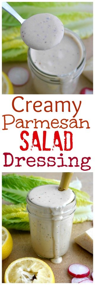 Creamy Parmesan Salad Dressing in text and two photos of the dressing in a jar.
