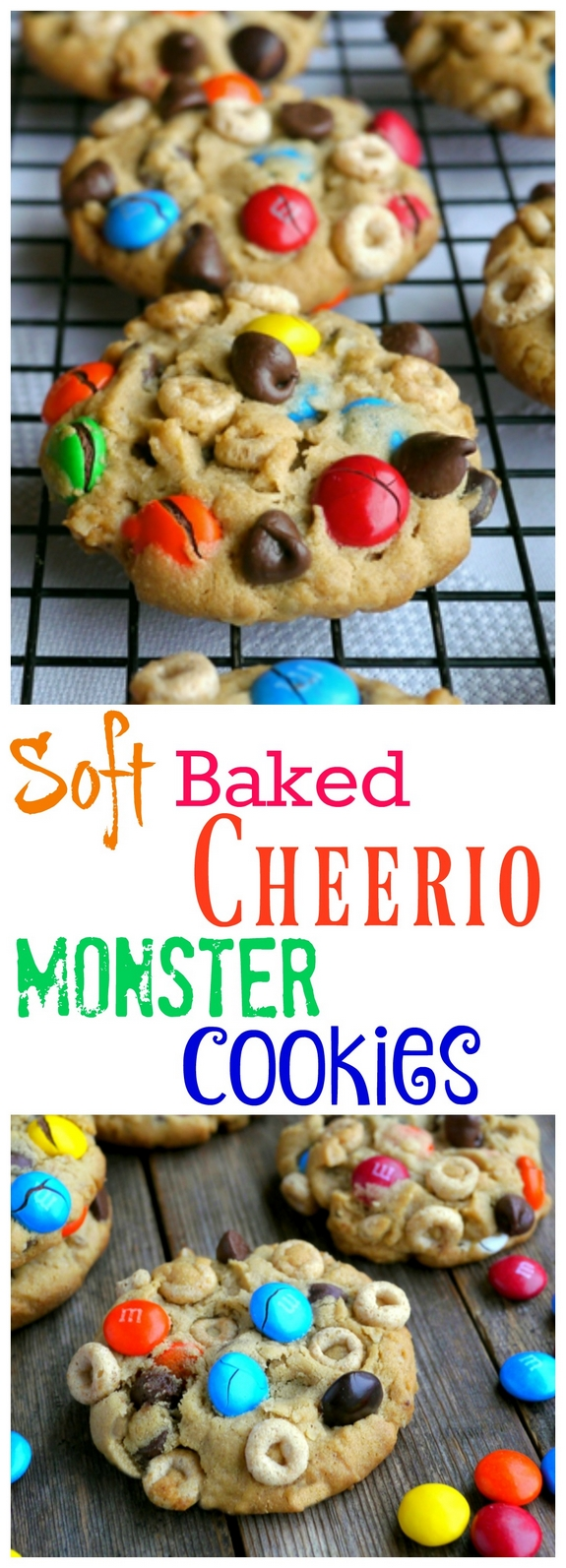 Soft Baked Cheerio Monster Cookies need to be made soon