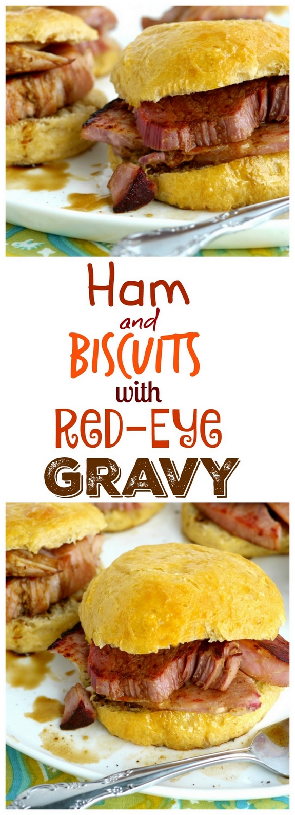 Ham and Biscuits with Red-Eye Gravy
