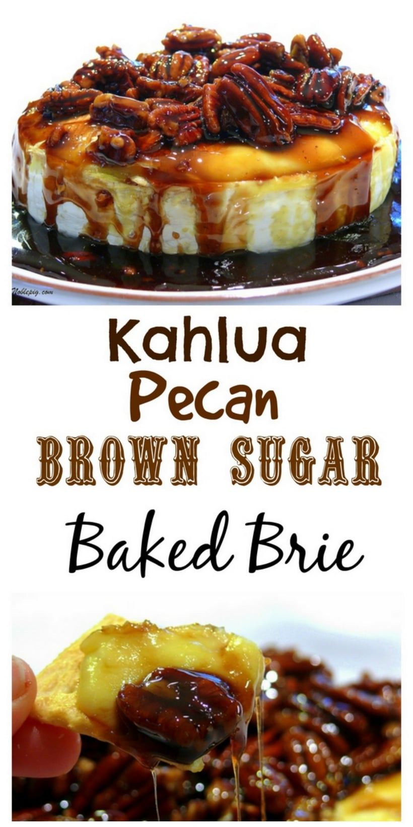 This Kahlua-Pecan-Brown Sugar Baked Brie is going to rock your next party, gathering or celebration. The brie comes out of the oven gooey and oozing and awaiting it's sweet and delicious topping. It is a must make any time of the year. #noblepig #kahluapecanbrownsugarbakedbrie #kahluabakedbrie #brie #bakedbrie #holidayappetizer #holidayentertaining #easyholidayappetizer #appetizer #easyrecipe #quickappetizer #holidaypartyappetizer #christmasappetizer #holidayfun #holidayfood  #kahlua   via @cmpollak1