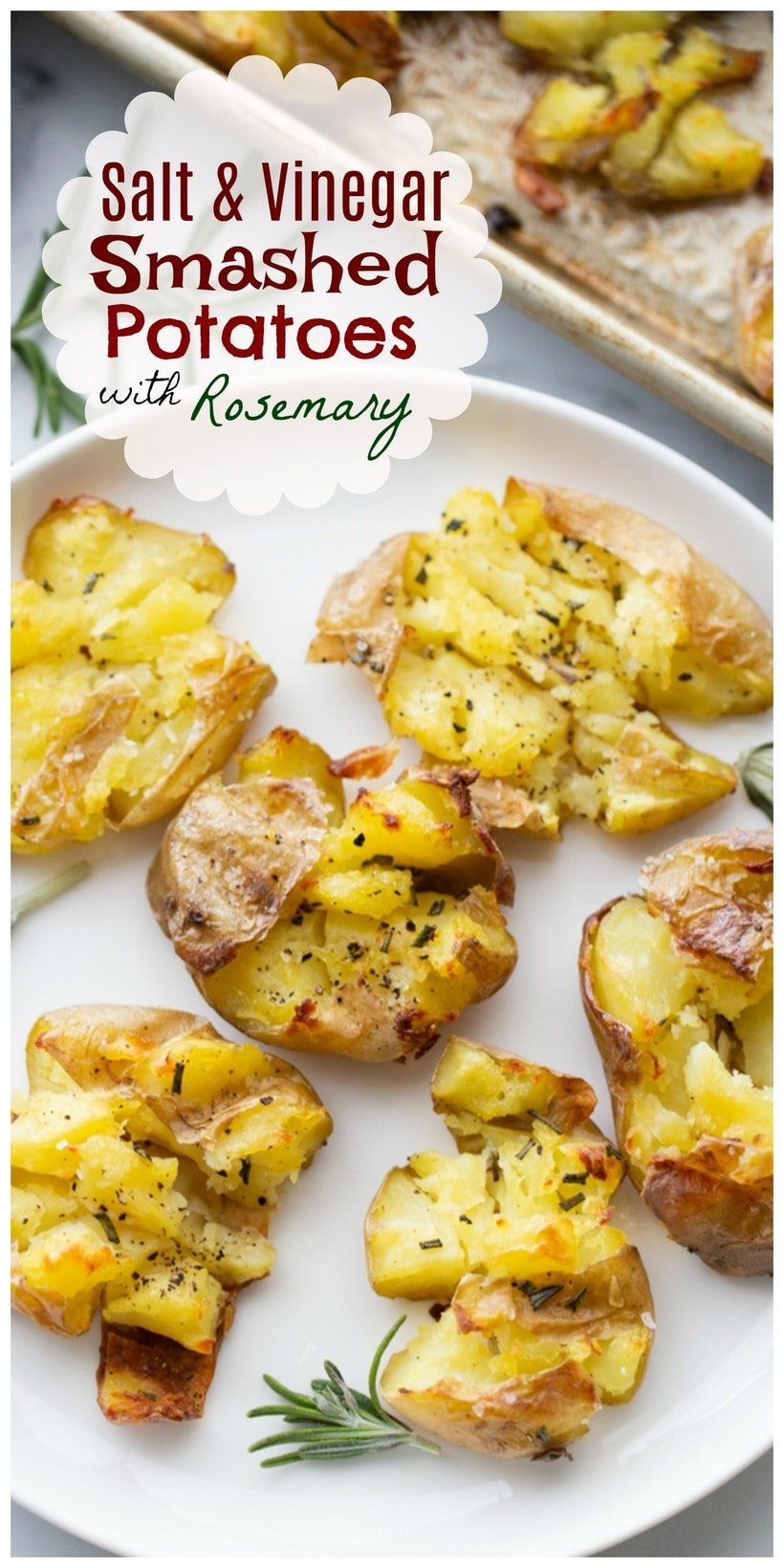 Buttery, crispy and tangy, these baked Salt and Vinegar Smashed Potatoes with Rosemary turn your favorite potato chip flavor into a dinner party-worthy side dish. via @cmpollak1