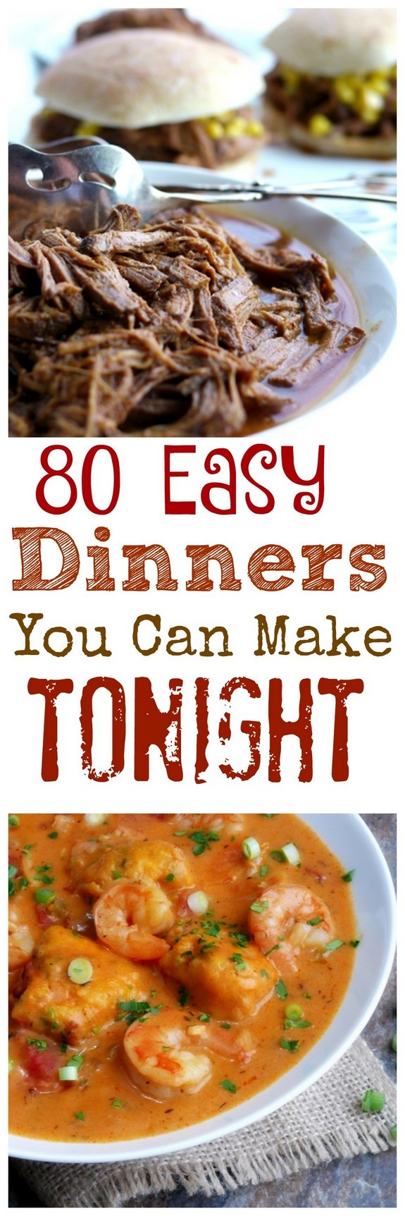 80 Easy Dinners You Can Make Tonight photo collage with text overlay.