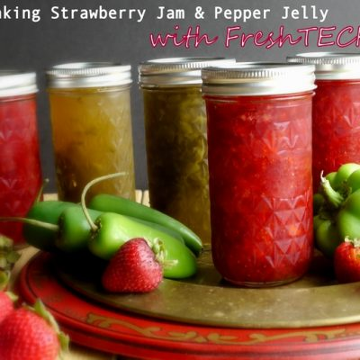 Strawberry Jam and Pepper Jelly