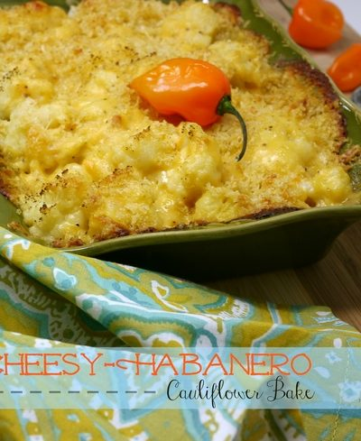 Cheesy-Habanero Cauliflower Bake