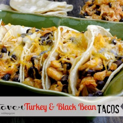 Leftover Turkey and Black Bean Tacos