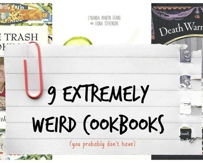 9 Extremely Weird Cookbooks You Probably Don't Have