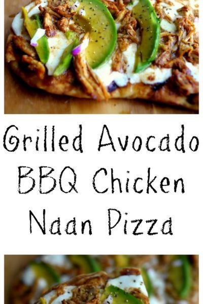 Grilled Avocado-Barbecue Chicken Naan Pizza + VIDEO