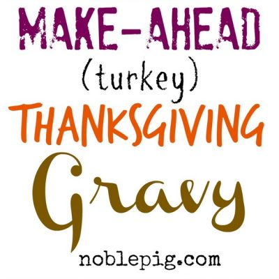 Make Ahead Turkey (Thanksgiving) Gravy + VIDEO