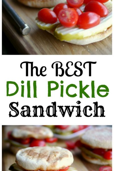 The Best Dill Pickle Sandwich + Video